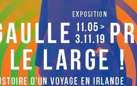 Derniers jours de l'Exposition : De Gaulle prend le large ! à la Maison natale du Général de Gaulle